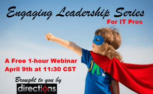 IT, tech, Engaging Leadership Series, ELS, IT pro, webinar, free webinar